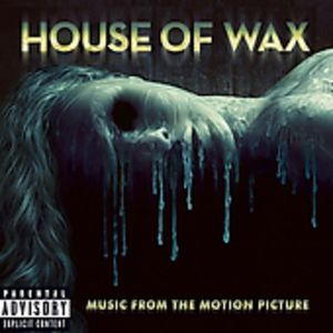 House of Wax (Original Soundtrack) [Import]