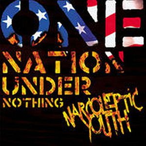 One Nation Under Nothing