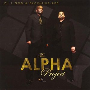 DJ 1 God & Excelsius Are the Alpha Project