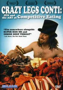 Crazy Legs Conti: Zen & Art of Competitive Eating