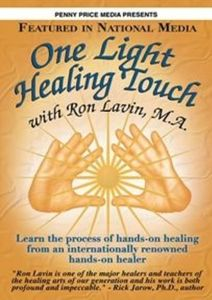 One Light Healing Touch with Ron Lavin M.A.