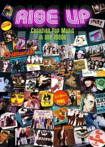 Rise Up: Canadian Pop Music in the 1980's /  Various [Import]