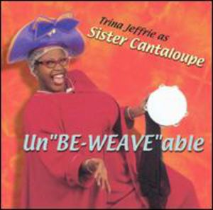 Unbe-Weave-Able