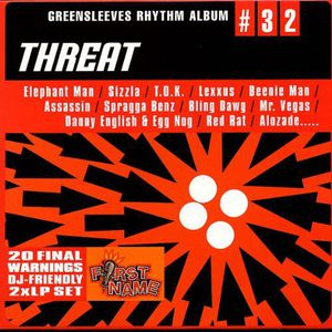 Greensleeves Rhythm Album 32: Threat /  Various