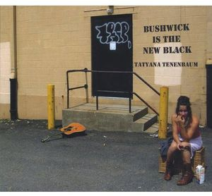 Bushwick Is the New Black