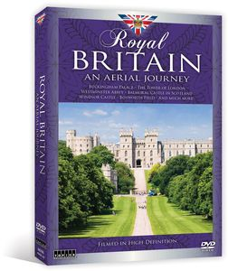 Royal Britain: An Aerial Journey