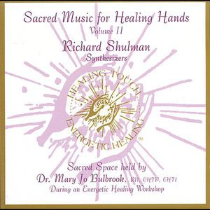 Sacred Music for Healing Hands 2