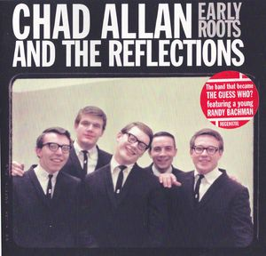 Allan, Chad : Chad Allan & the Reflections