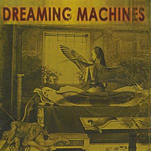 Dreaming Machines