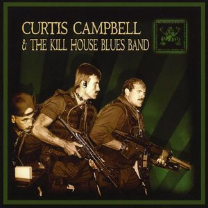 Curtis Campbell & the Kill House Blues Band