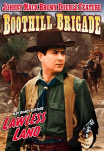 Boothill Brigade /  Lawless Land: Double Feature