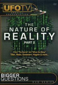 Bigger Questions: Nature of Reality