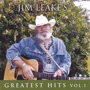 Jim Leakes Greatest Hits 1