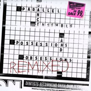 Possessions & Obsessions Remixed
