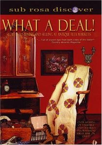 What a Deal: Secrets to Buying & Selling at An