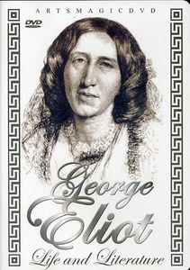 George Eliot: Life & Literature
