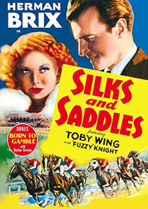 Silks and Saddles /  Born to Gamble