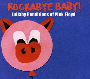Pink Floyd Lullaby Renditions