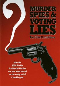 Murder Spies & Voting Lies