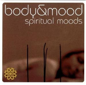 Body & Mood: Spiritual Moods /  Various