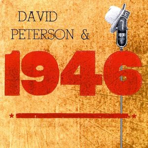 David Peterson & 1946