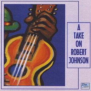 Take on Robert Johnson /  Various