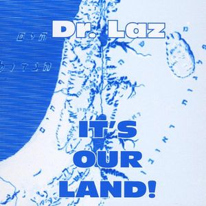 It's Our Land