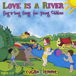 Love Is a River