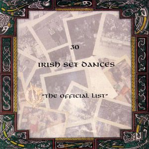 30 Irish Set Dances the Official List