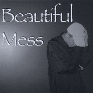 Beautiful Mess