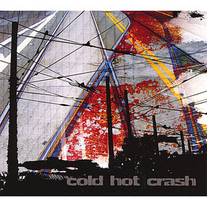 Cold Hot Crash