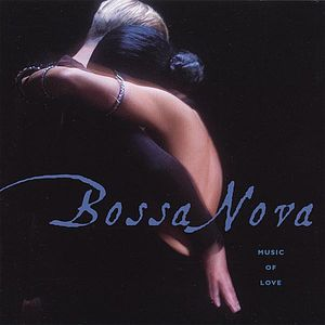 Bossa Nova-Music of Love