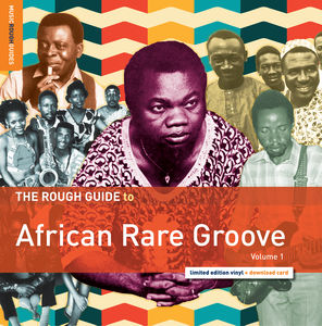 Rough Guide to African Rare Groove 1
