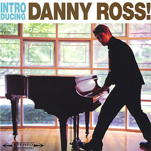 Introducing Danny Ross!