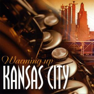 Warming Up Kansas City /  Various