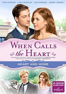When Calls the Heart: Heart & Home