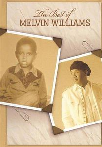 Best of Melvin Williams