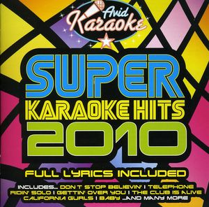 Super Karaoke Hits 2010 /  Various