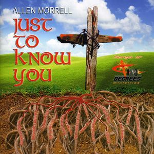 Just to Know You: Songs of 180 Degrees Ministries