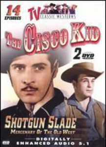 TV Classic Westerns 2: Cisco Kid & Shotgun Slade