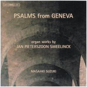 Psalms from Geneva - Organ Works