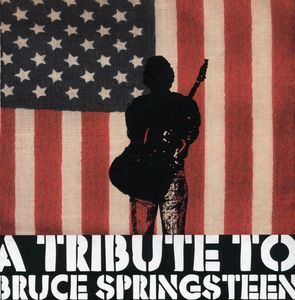 Tribute to Bruce Springsteen /  Various