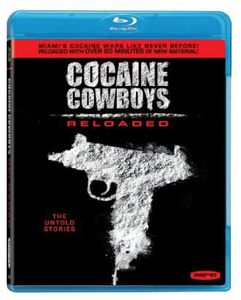 Cocaine Cowboys - Reloaded