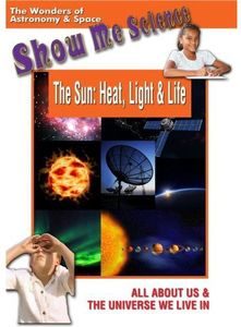 Sun: Heat Light & Life