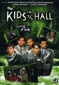 Kids in the Hall: Complete Season 5