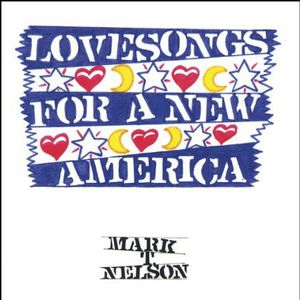 Lovesongs for a New America