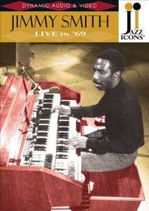 Jazz Icons: Jimmy Smith Live in 69