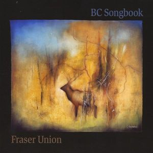 BC Songbook: Songs of Canada's West Coast