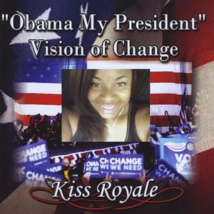 Obama My President Vision of Change