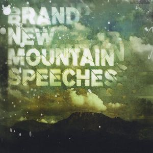 Brand New Mountain Speeches /  Various